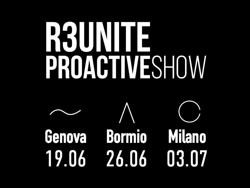 Proactive Show - R3UNITE